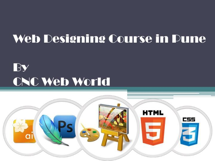 Web designing course in pune by cnc web world