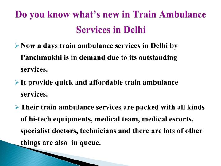 Do you know what s new in train ambulance services in delhi