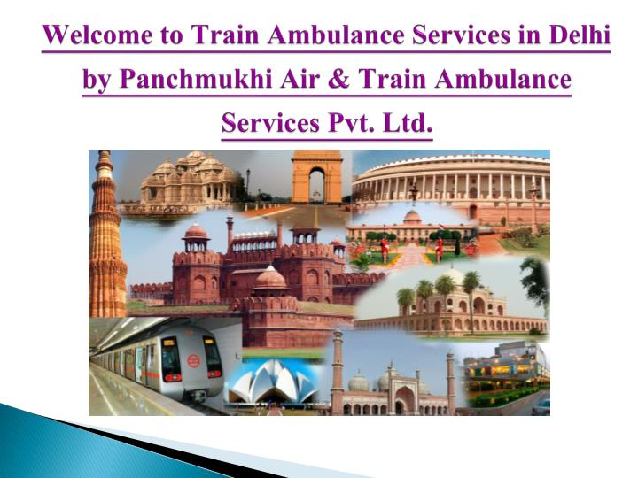 Welcome to Train Ambulance Services in Delhi by