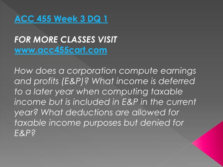 ACC 455 Week 3 DQ 1