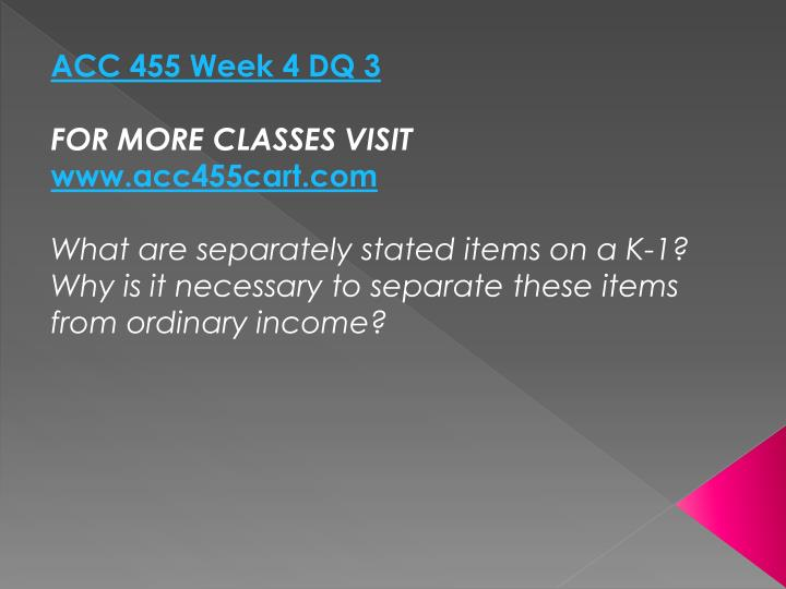 ACC 455 Week 4 DQ 3
