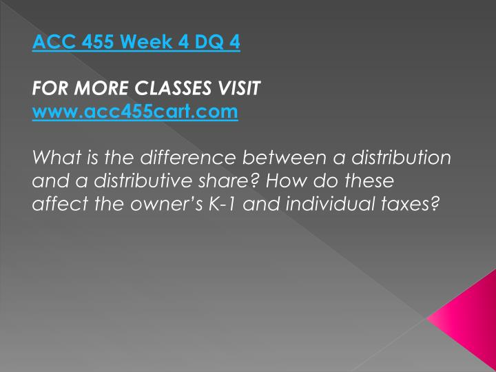 ACC 455 Week 4 DQ 4
