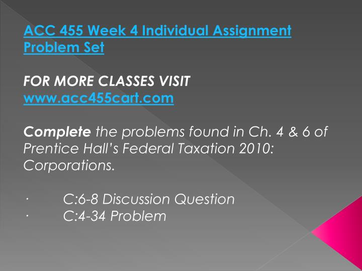 ACC 455 Week 4 Individual Assignment Problem Set