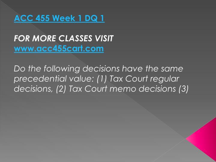 ACC 455 Week 1 DQ 1