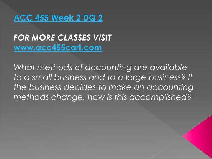 ACC 455 Week 2 DQ 2
