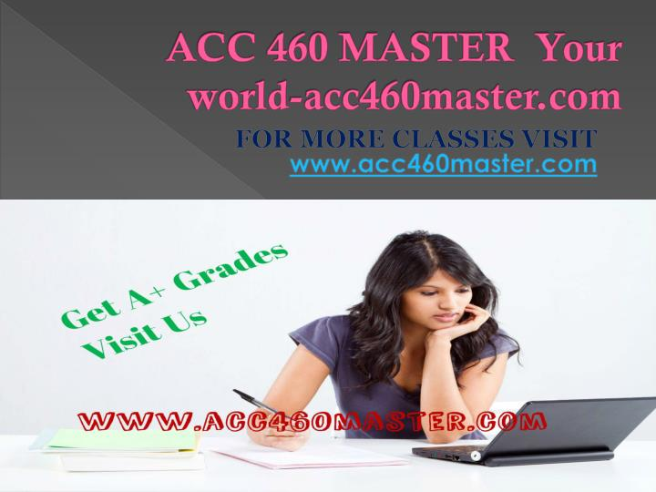 ACC 460 MASTER  Your world-acc460master.com