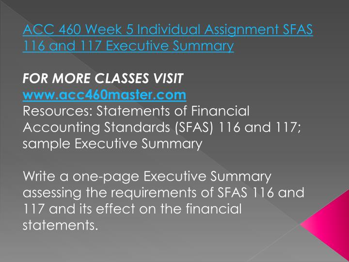 ACC 460 Week 5 Individual Assignment SFAS 116 and 117 Executive Summary