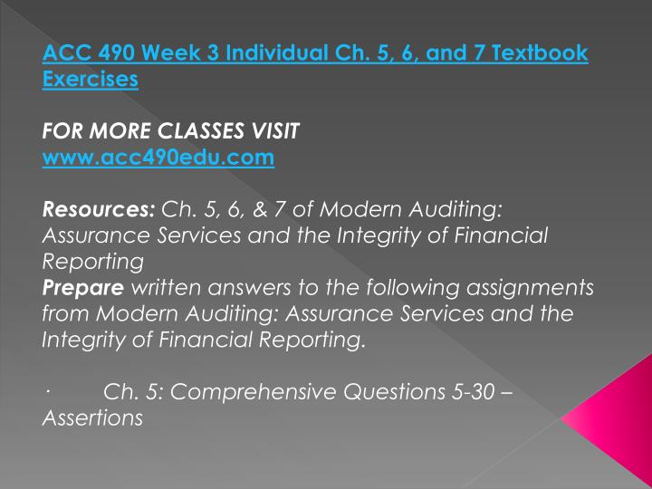 ACC 490 Week 3 Individual Ch. 5, 6, and 7 Textbook Exercises