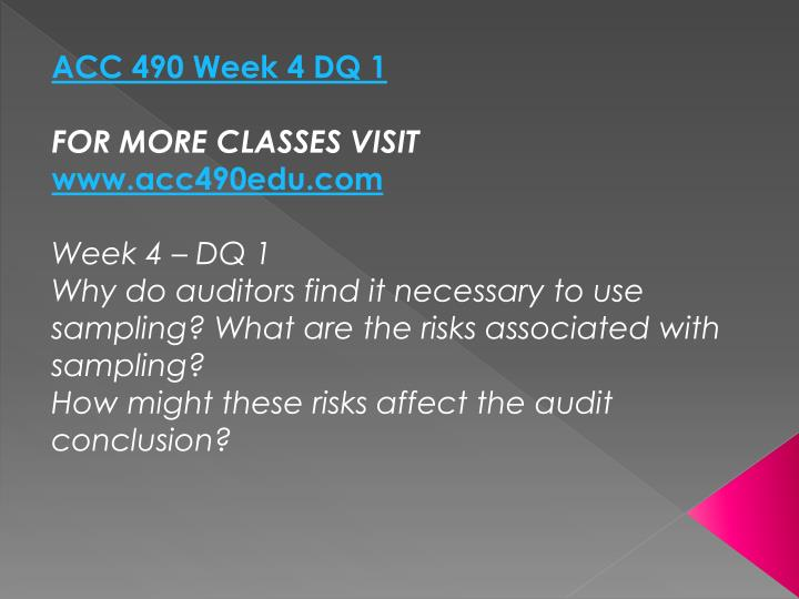 ACC 490 Week 4 DQ 1