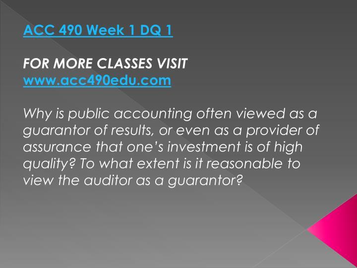 ACC 490 Week 1 DQ 1