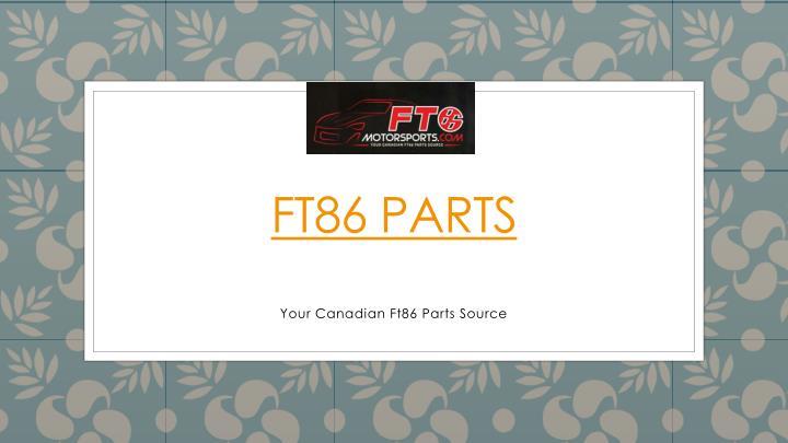 FT86 Parts