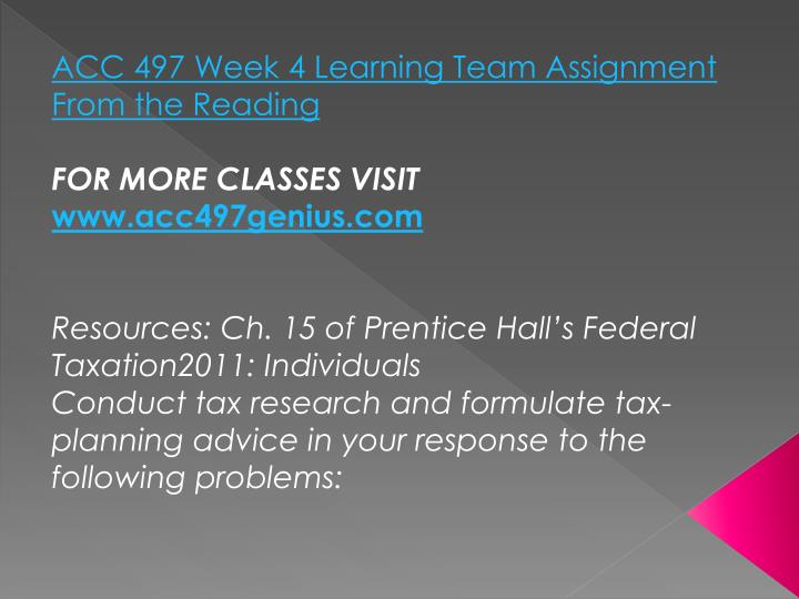 ACC 497 Week 4 Learning Team Assignment From the Reading