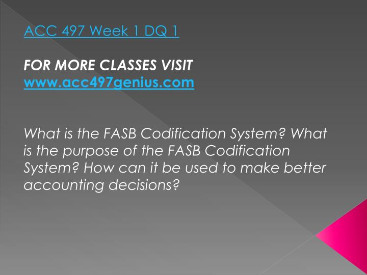 ACC 497 Week 1 DQ 1