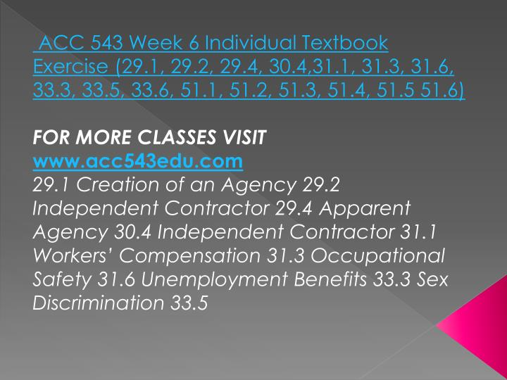 ACC 543 Week 6 Individual Textbook Exercise (29.1, 29.2, 29.4, 30.4,31.1, 31.3, 31.6, 33.3, 33.5, 33.6, 51.1, 51.2, 51.3, 51.4, 51.5 51.6)