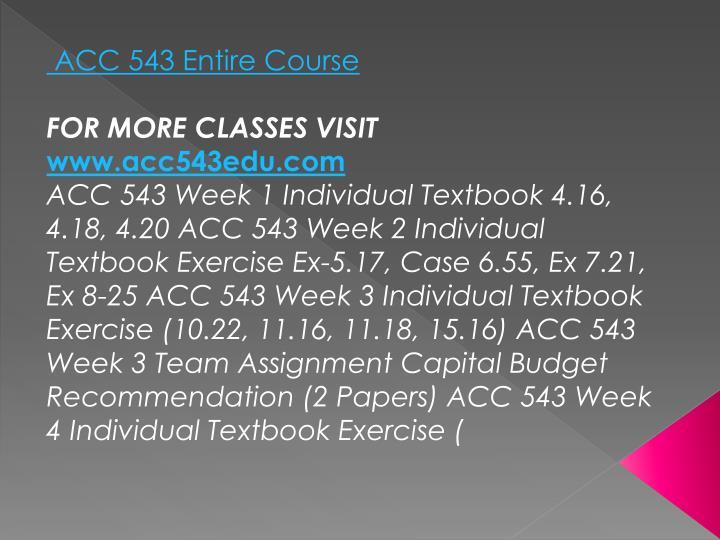 ACC 543 Entire Course