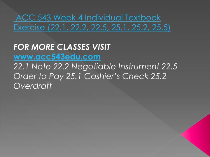 ACC 543 Week 4 Individual Textbook Exercise (22.1, 22.2, 22.5, 25.1, 25.2, 25.5)