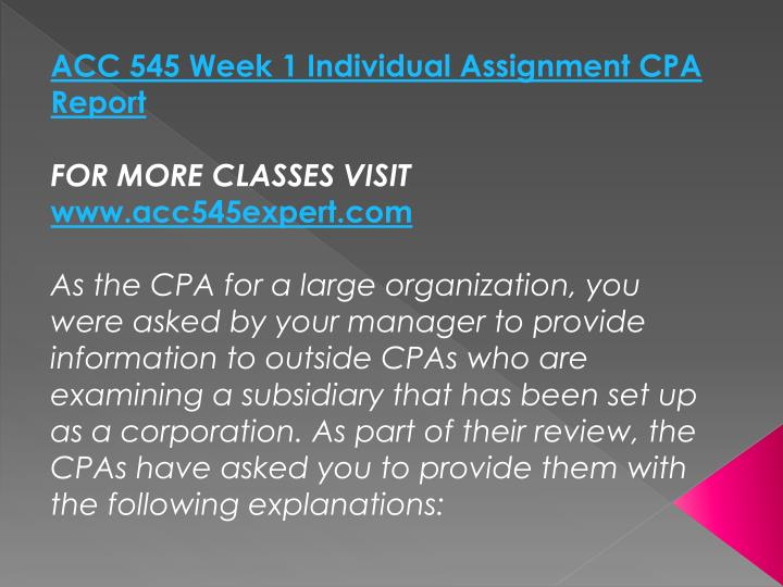 ACC 545 Week 1 Individual Assignment CPA Report