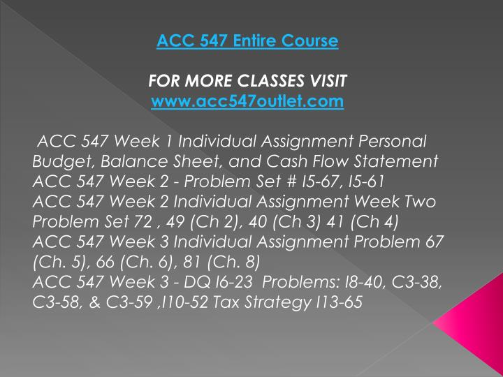 ACC 547 Entire Course