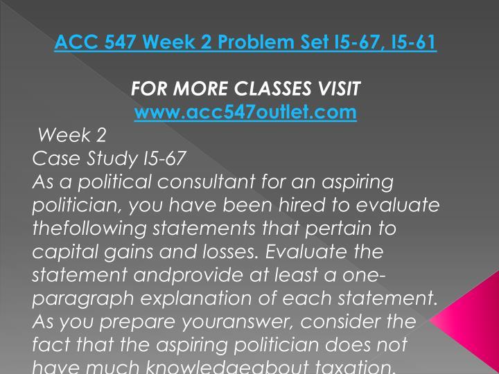 ACC 547 Week 2 Problem Set I5-67, I5-61