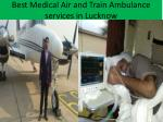 best medical air and train ambulance services in lucknow