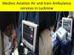 medivic aviation air and train ambulance services in lucknow