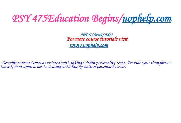 PSY 475Education Begins/
