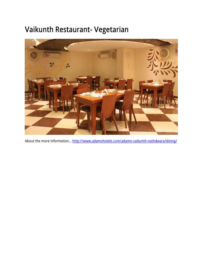 Vaikunth Restaurant- Vegetarian