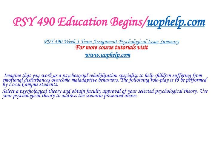 PSY 490 Education Begins/
