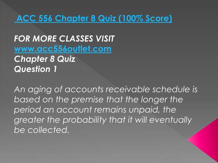 ACC 556 Chapter 8 Quiz (100% Score)