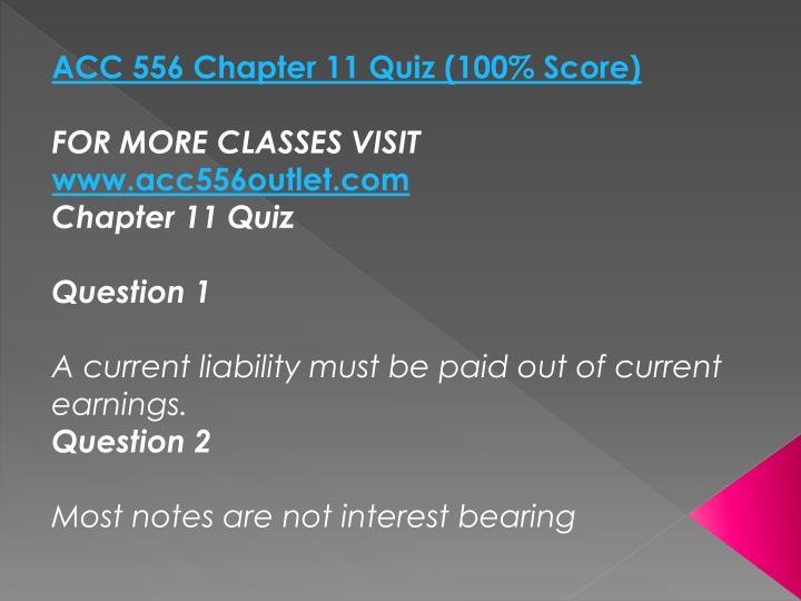ACC 556 Chapter 11 Quiz (100% Score)