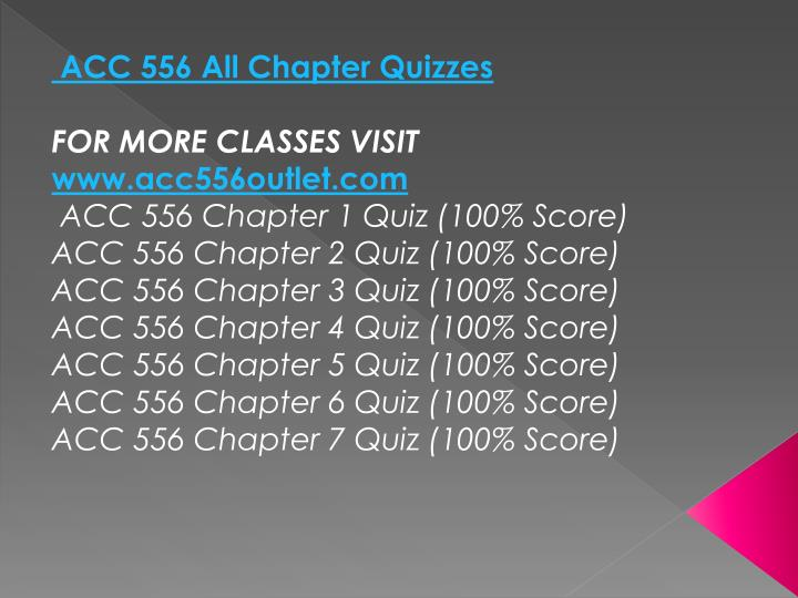 ACC 556 All Chapter Quizzes