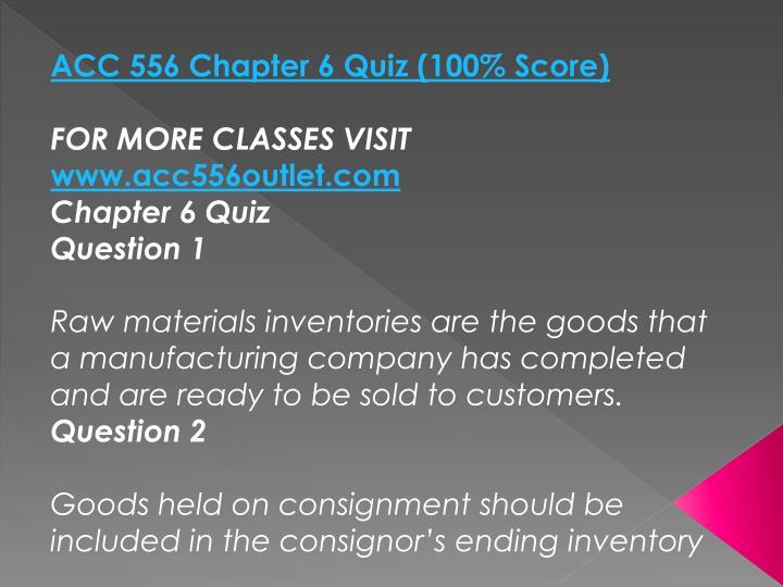 ACC 556 Chapter 6 Quiz (100% Score)