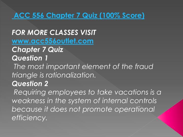 ACC 556 Chapter 7 Quiz (100% Score)