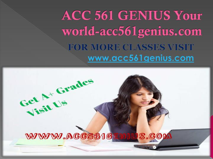 Acc 561 genius your world acc561genius com