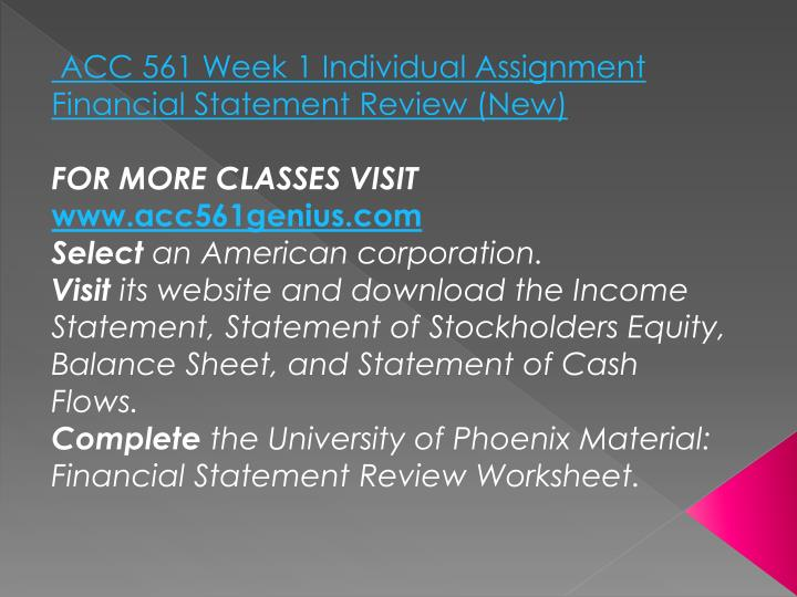 ACC 561 Week 1 Individual Assignment Financial Statement Review (New)