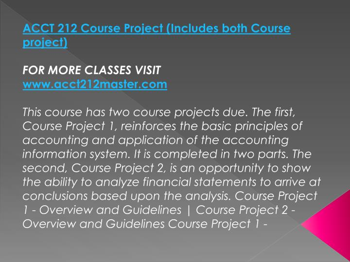 ACCT 212 Course Project (Includes both Course project)