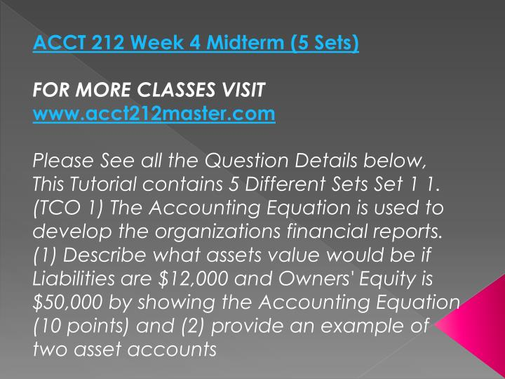 ACCT 212 Week 4 Midterm (5 Sets)