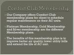 comfort club memebership