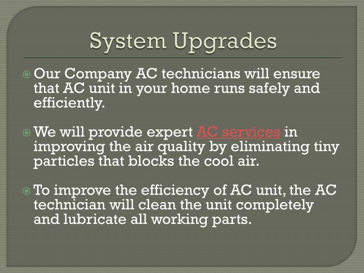 System Upgrades