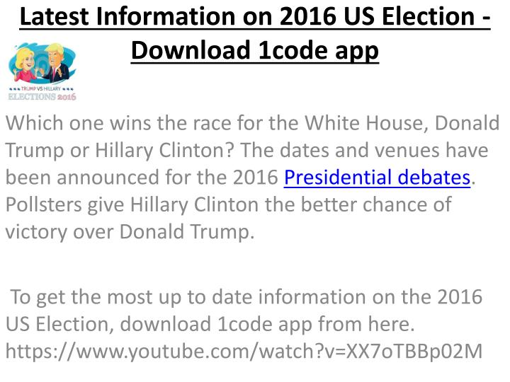Latest information on 2016 us election download 1code app