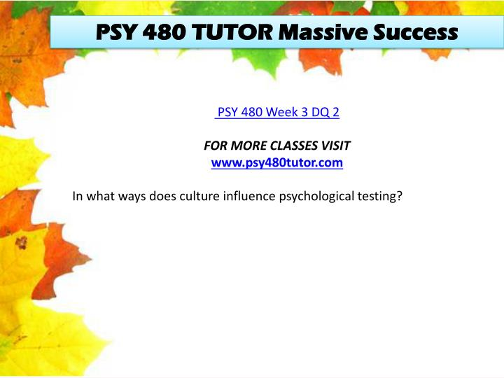 PSY 480 TUTOR Massive Success