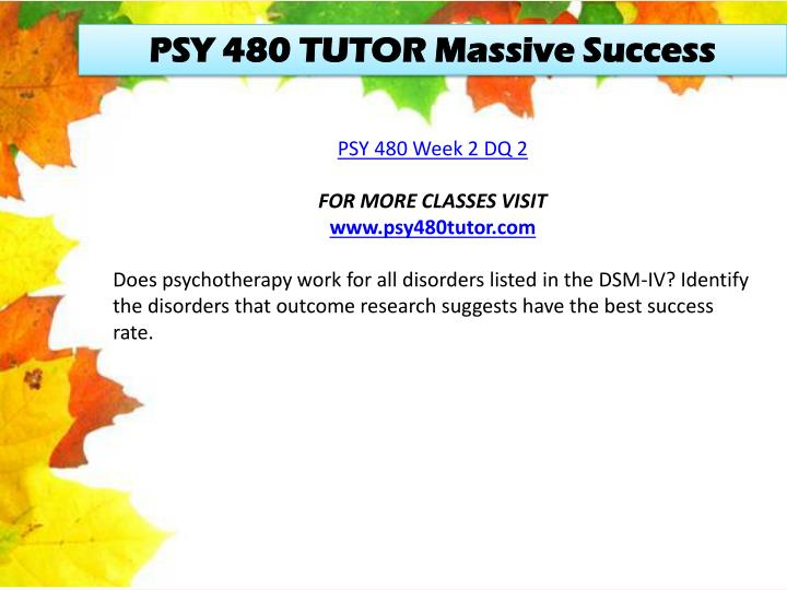 PSY 480 TUTOR Massive Success