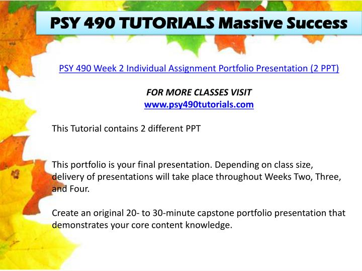 PSY 490 TUTORIALS Massive Success