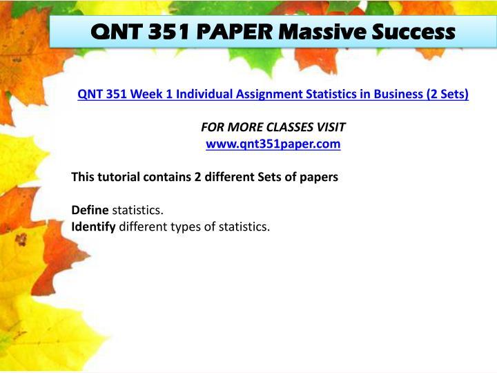 QNT 351 PAPER Massive Success