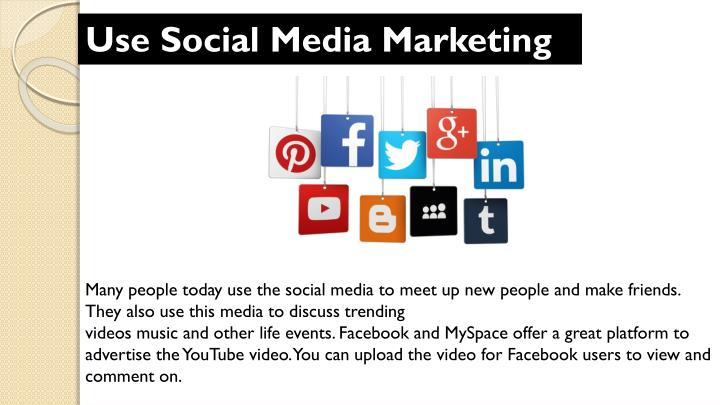 Use Social Media Marketing