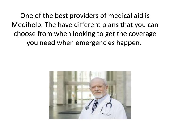 One of the best providers of medical aid is