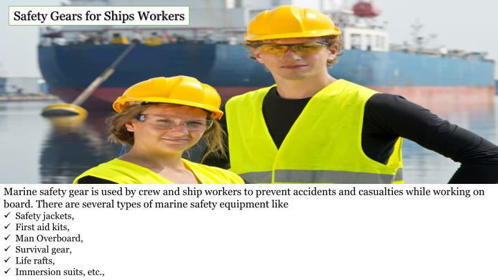 Safety Gears for Ships Workers