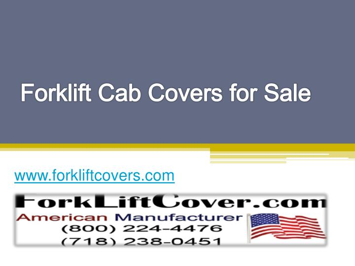 Forklift cab covers for sale