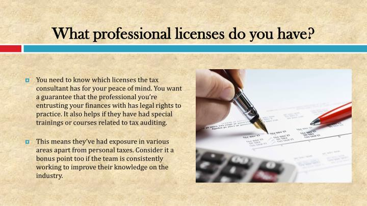 What professional licenses do you have?