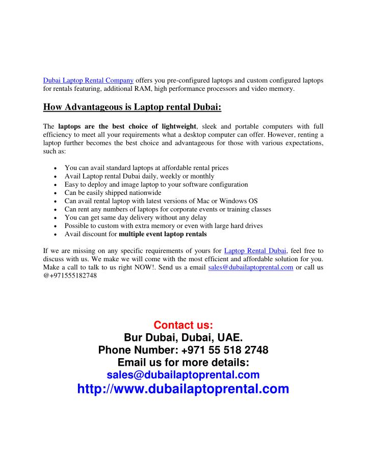 Dubai Laptop Rental Company offers you pre-configured laptops and custom configured laptops